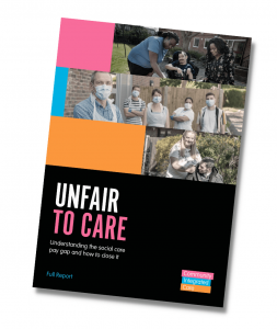 Unfair To Care report cover